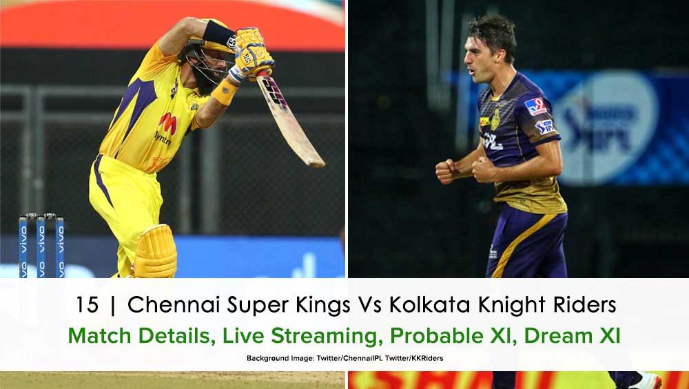 IPL 2021 Chennai Super Kings vs Kolkata Knight Riders