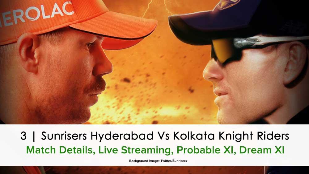 IPL 2021 Match 3 SRH vs KKR Live Streaming